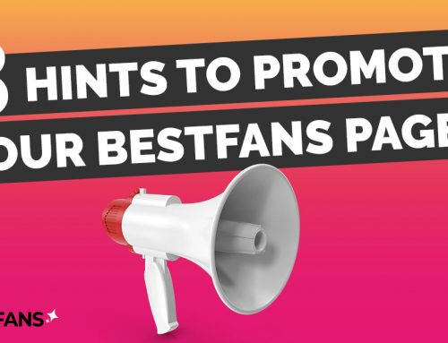 3 Hints to Promote your BestFans Page!