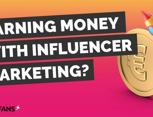Influencer Marketing – Earning money with social media?